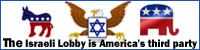 The Israeli Lobby is America's third party